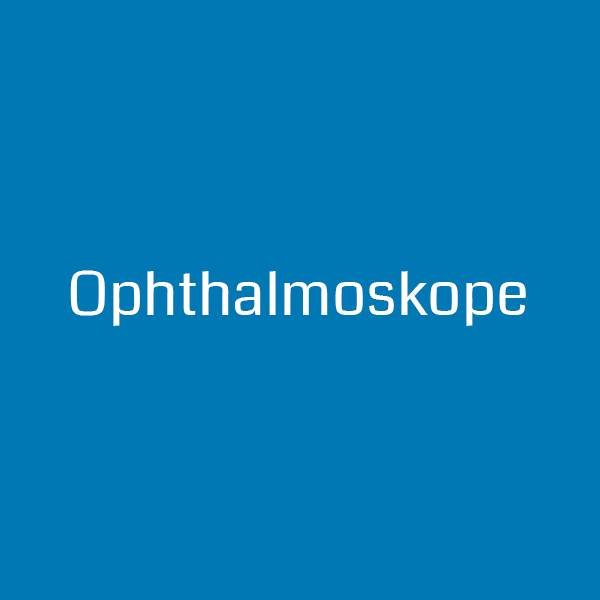 Ophthalmoskope